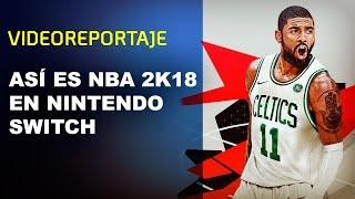 Así es NBA 2K18 en NINTENDO SWITCH