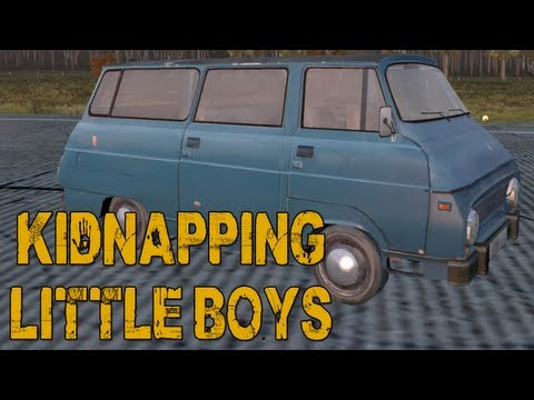 Kidnapping Little Boys (DayZ)