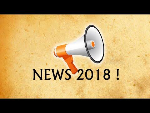 NEWS 2018 (+ bilan & FAQ)