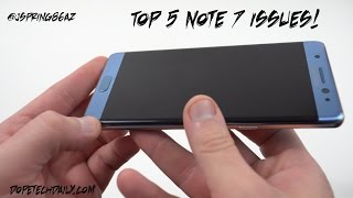 Top 5 Galaxy Note 7 (T-Mobile) Issues: Lag, Gorilla Glass 5, Battery Life+More