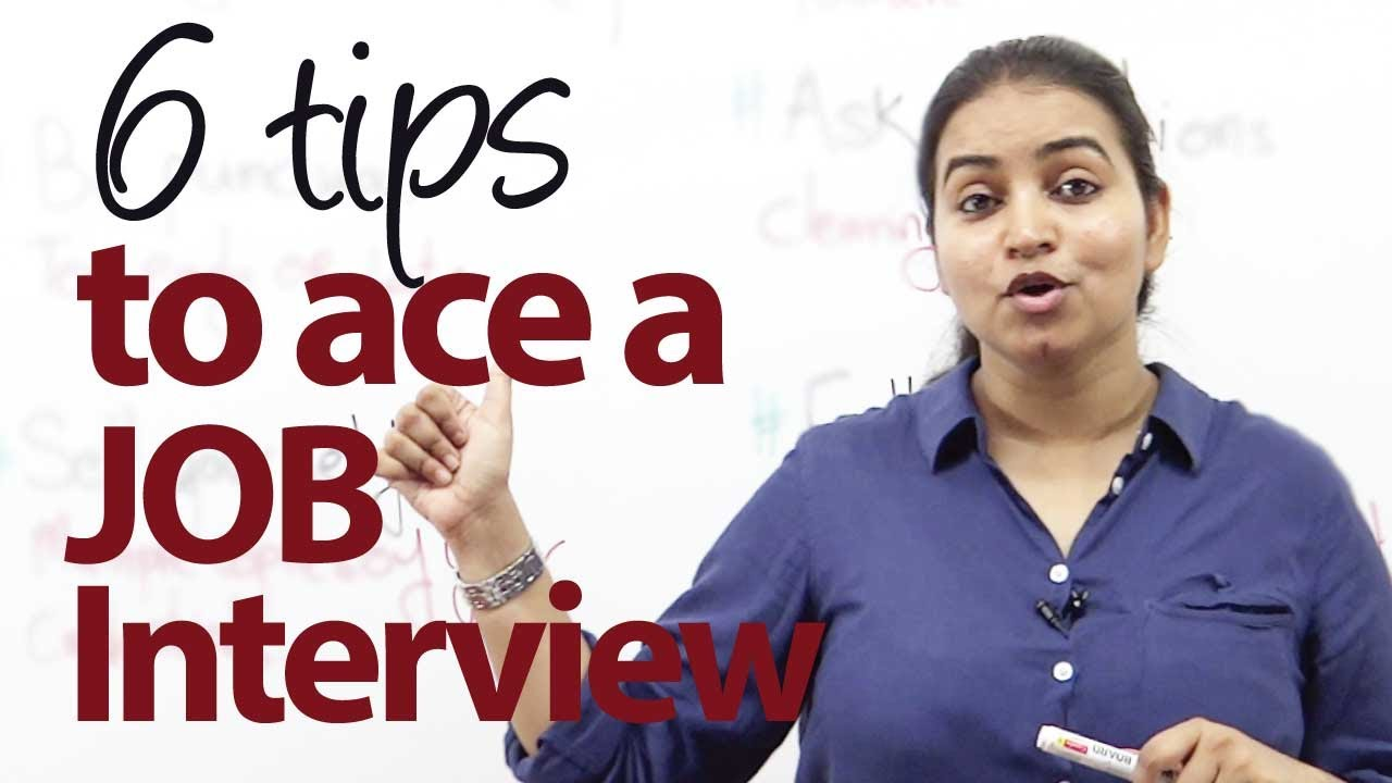 6 Tips To Ace A Job Interview Youtube