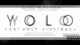 Watch Gusso Montanna Yolo video