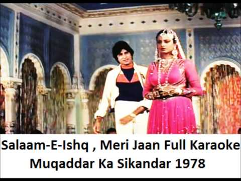 Salaam-E-Ishq Karaoke - Muqaddar Ka Sikandar 1978