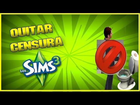 Como quitar la censura de los sims 3 - Mod Actualizado 2017