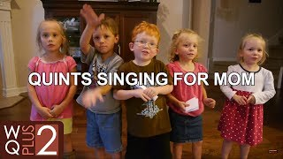 Wilkinson Kids (with Dad) Sing to Mom on Mother