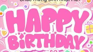 Chúc Mừng Sinh Nhật Hai. Happy Birthday