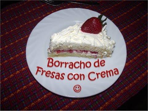 Receta Pastel Borracho de Fresas con Crema