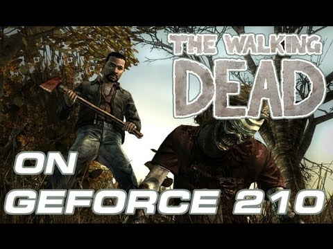 The Walking Dead Game na GeForce 210