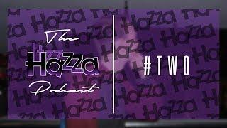 The ItzzHazza Podcast #2 - Best Moments | ItzzHazza
