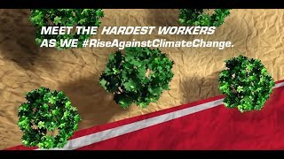 Meet the World's Hardest Workers As We #RiseAgainstClimateChange | Mahindra Rise