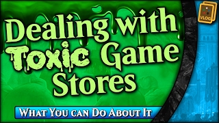 Toxic Game Stores