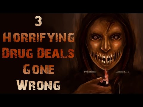 3 HORRIFYING Drug Deals Gone Horribly Wrong Stories | True Drug Dealer Scary Stories