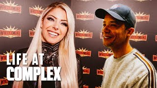 WWE Alexa Bliss Talks Wrestlemania & GOT Grey Worm Stops By! | #LIFEATCOMPLEX