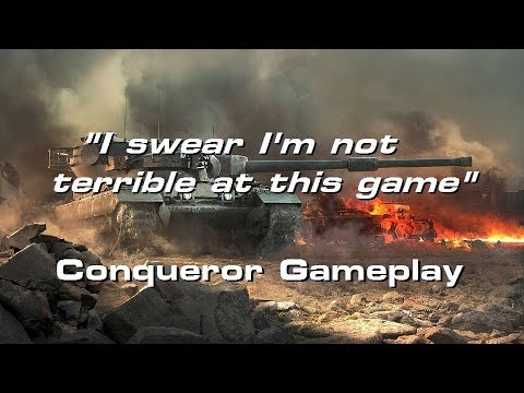 """I swear I'm not terrible at this game!"" ; Conqueror Live Stream Gameplay - WORLD OF TANKS CONSOLE"