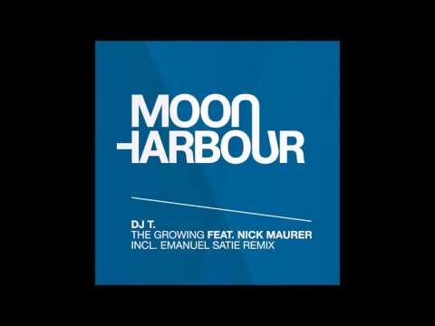 DJ T. - The Growing feat. Nick Maurer (Emanuel Satie Remix) (MHR078)