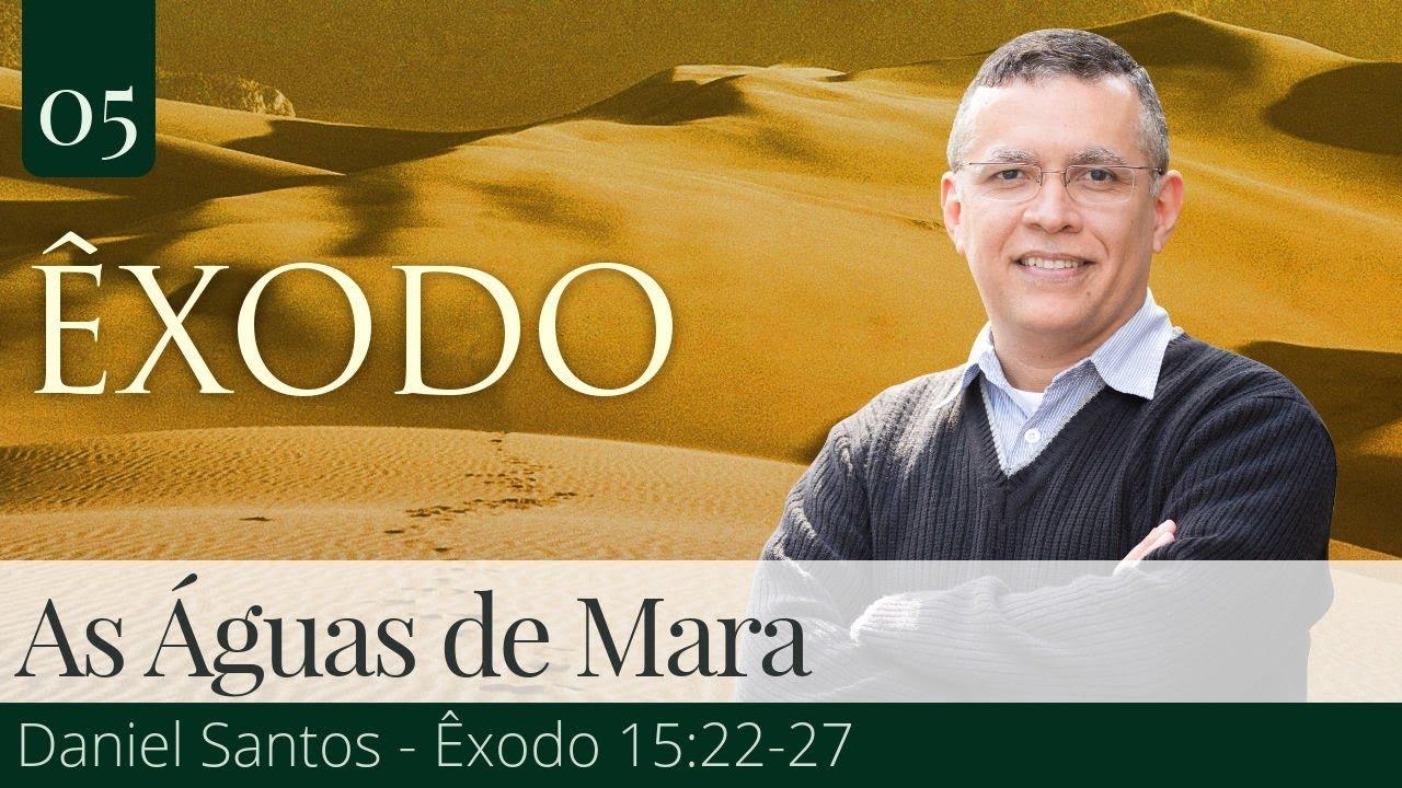 As Águas de Mara - Daniel Santos