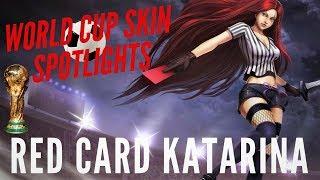 RED CARD KATARINA! | WORLD CUP FOOTBALL SKIN SPOTLIGHT | LEAGUE OF LEGENDS SKINS | TRUE NORTH KOALA