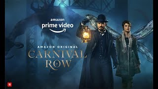 CARNIVAL ROW | AMAZON PRIME VIDEO
