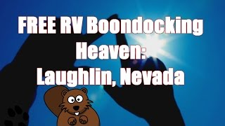 FREE RV Boondocking Parking Heaven: My NEW Snowbird Home