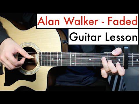 Alan Walker - Faded | Guitar Lesson (Tutorial) Chords
