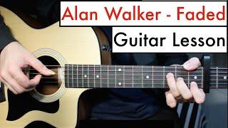 Alan Walker - Faded  Guitar Lesson Tutorial Chords
