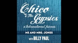 Me & Mrs. Jones - Chico & The Gypsies with Billy Paul