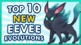 Top 10 Possible Eeveelutions in Pokemon