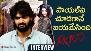 Kartikeya Funny Comments on Payal Rajput | RX 100 Movie Interview | #RX100 | Telugu FilmNagar