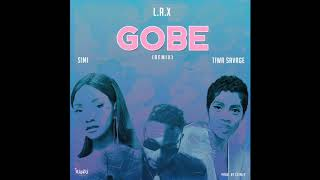 L.A.X - GOBE (REMIX) FT TIWA SAVAGE X SIMI (OFFICIAL AUDIO)