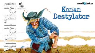 """Konan Destylator"" 