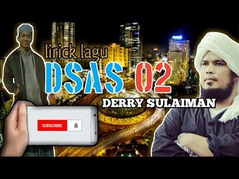 Download  lagu DSAS 02  Dunia sementara Akhirat selamanya yang ke 02- lagu-Derry sulaiman Mp4 baru