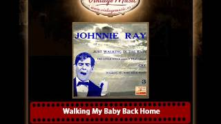 Watch Johnnie Ray Walking My Baby Back Home video