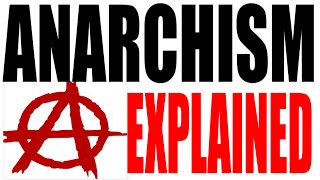 What is an Anarchist? Government Review