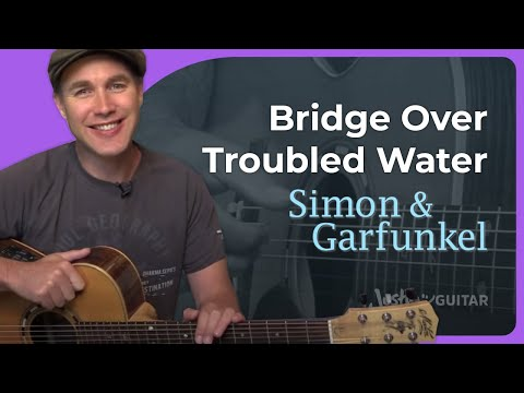 How To Play Bridge Over Troubled Water By Simon And Garfunkel (Guitar Lesson SB-419)