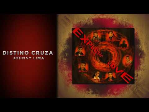 JOHNNY LIMA - DISTINO CRUZA [EXPLOSÃO LOVE 2003] thumbnail