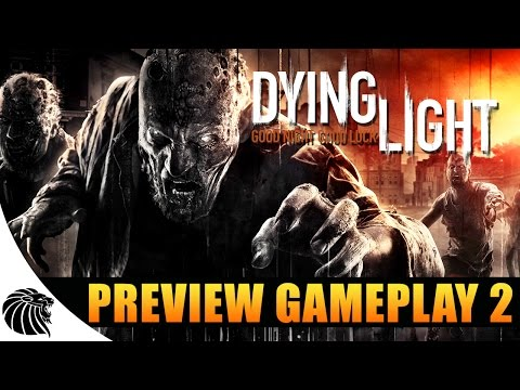 DYING LIGHT - PREVIEW GAMEPLAY #2 [DUBLADO PT-BR]