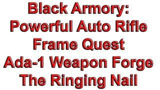 Destiny 2 Black Armory: Powerful Auto Rifle Frame Quest - Forge The Ringing Nail