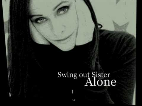 Swing Out Sister - Alone video