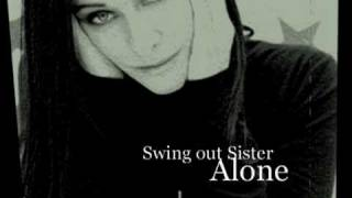 Watch Swing Out Sister Alone video