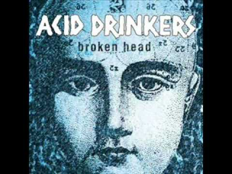 Acid Drinkers - A Rubber Hammer And A Broken Head