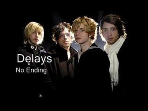 Delays - No Ending