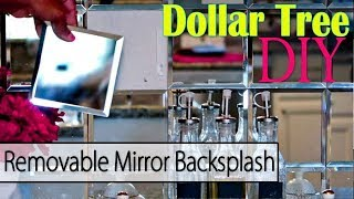 Dollar Tree DIY | Removable Mirror Backsplash - Accent Wall
