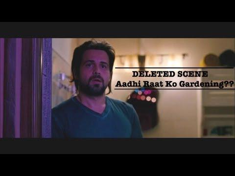 Ghanchakkar I Deleted Scene I Aadhi raat ko gardening?