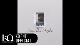 Maddox(마독스) - 'But Maybe' (Lyric Video)