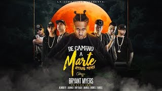 Video De Camino A Marte (Remix) Bryant Myers