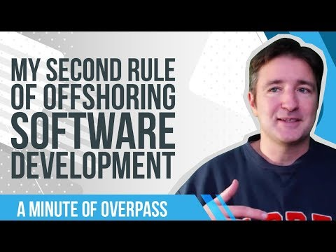 My Second Rule of Offshoring Software Development - A Minute of Overpass
