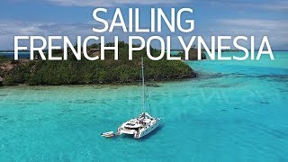 SAILING FRENCH POLYNESIA (Bora Bora & Taha'a) - DJI Phantom 4 Drone Video