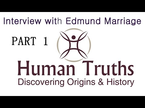 HUMAN TRUTHS - The Shining Ones - Discussion with Edmund Marriage PART 1