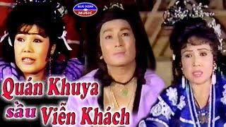 Cai Luong Quan Khuya Sau Vien Khach