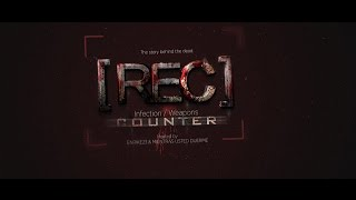 [REC] Infection / Weapons Counter